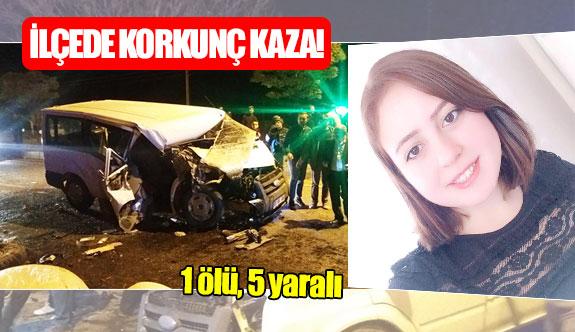 İlçede korkunç kaza!