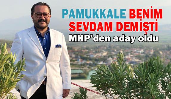 Mehmet Ali Yılmaz MHP'den Pamukkale'ye aday