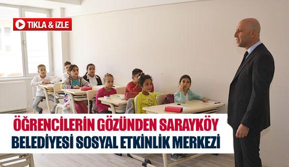 Öğrencilerin gözünden Sarayköy Belediyesi Sosyal Etkinlik Merkezi