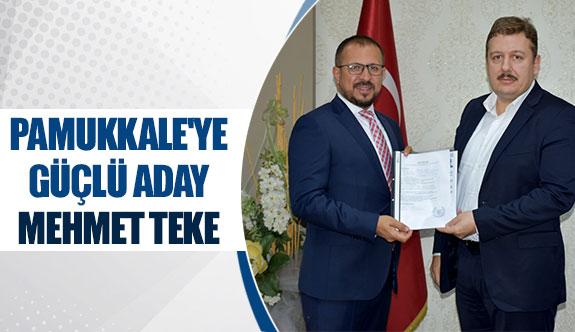 Pamukkale'ye güçlü aday Mehmet Teke