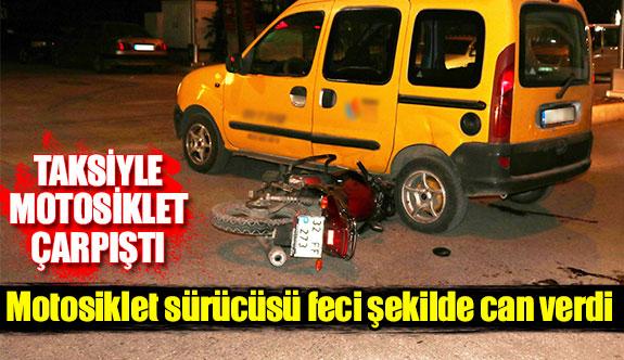 Taksiyle motosiklet çarpıştı