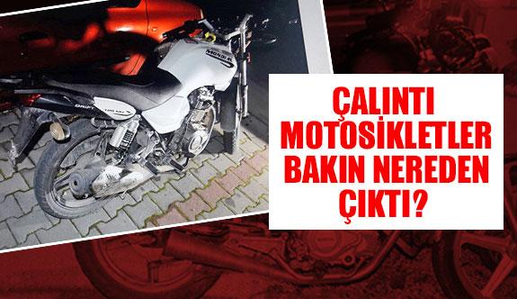 Çalıntı motosikletler bakın nereden çıktı?