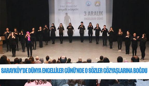 Sarayköy'de dünya engelliler günü'nde o sözler gözyaşlarına boğdu