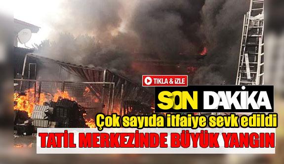 Tatil merkezinde büyük yangın