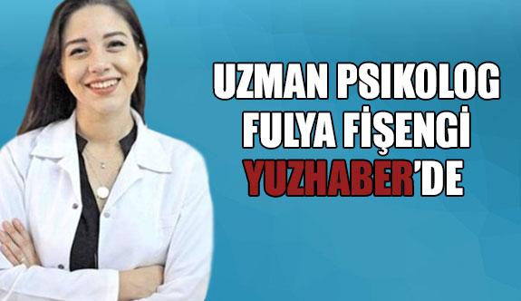 Uzman psikolog Fulya Fişengi yuzhaber ailesine katildi