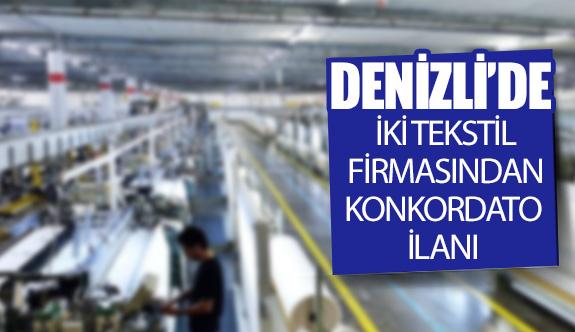 Denizli'de iki tekstil firmasından konkordato ilanı