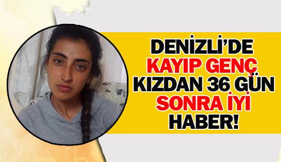 Denizli'de kayıp genç kızdan 36 gün sonra iyi haber!