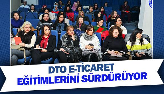 DTO'da e-ticaret eğitimlerini sürdürüyor