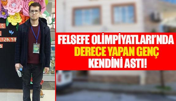 Felsefe Olimpiyatları'nda derece yapan genç kendini astı!