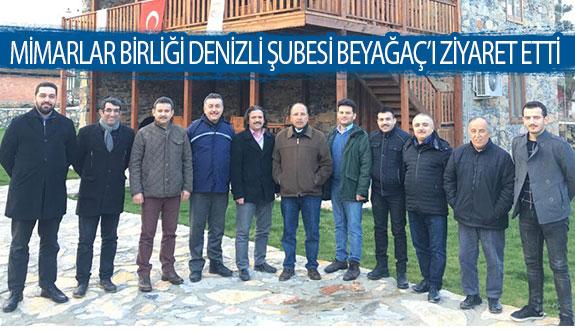 Mimarlar birliği Denizli şubesi Beyağaç'ı ziyaret etti