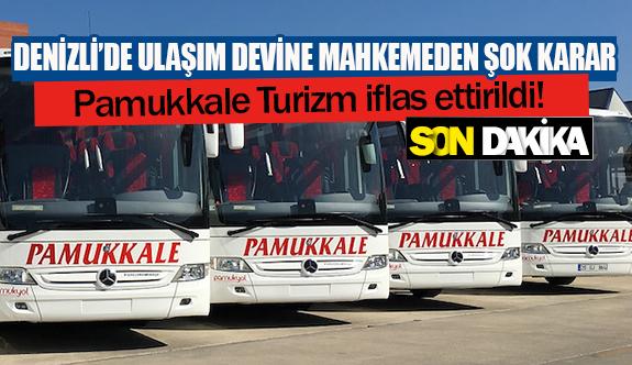 Pamukkale Turizm iflas ettirildi!