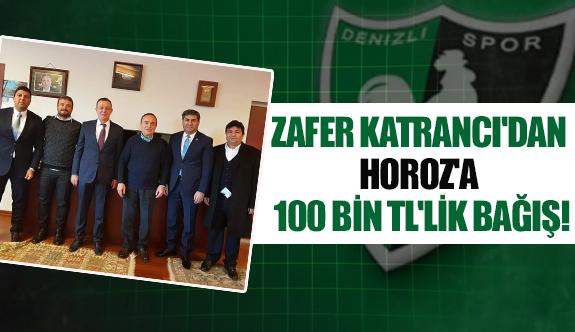 Zafer Katrancı'dan Horoz'a 100 bin TL'lik bağış!
