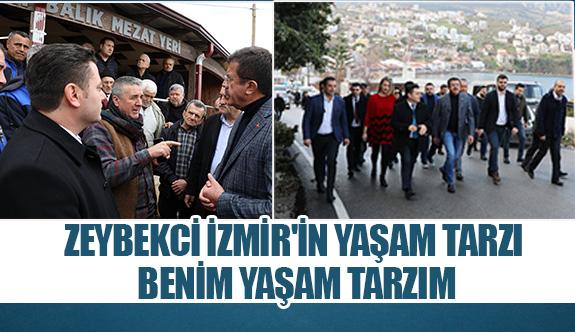 Zeybekci İzmir'in yaşam tarzı benim yaşam tarzım
