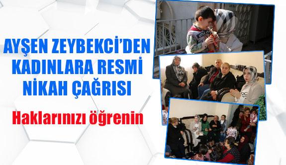Ayşen Zeybekci'den kadınlara resmi nikah çağrısı