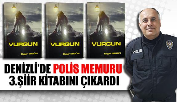 Denizli'de polis memuru 3. Şiir kitabını çıkardı