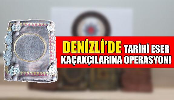Denizli'de tarihi eser kaçakçılarına operasyon!