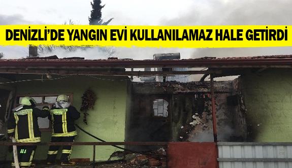 Denizli'de yangın evi kullanılamaz hale getirdi