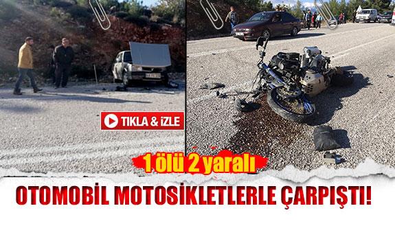 Otomobil motosikletlerle çarpıştı!