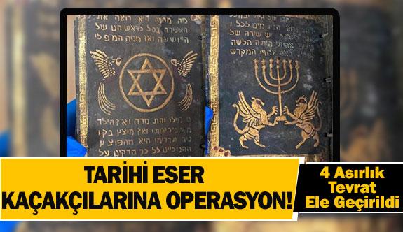 Tarihi eser kaçakçılarına operasyon!