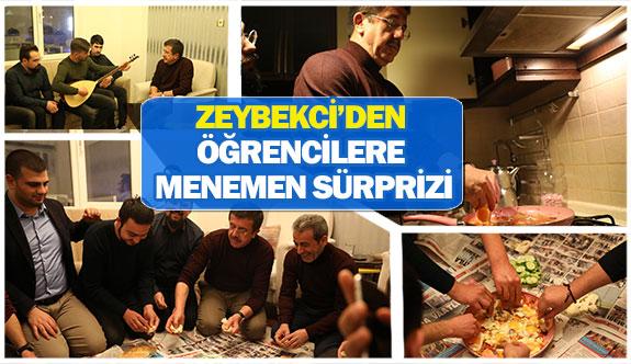 Zeybekci'den öğrencilere menemen sürprizi