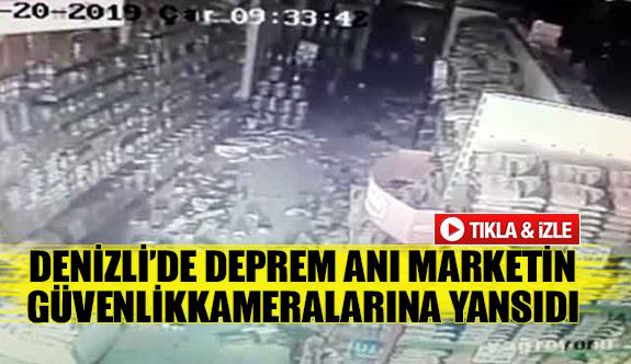 Denizli'de Deprem anı marketin güvenlik kameralarına yansıdı