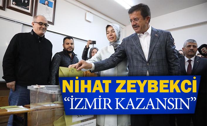 """Nihat Zeybekci """"İzmir kazansın"""""""