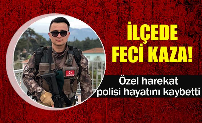 Özel harekat polisi hayatını kaybetti