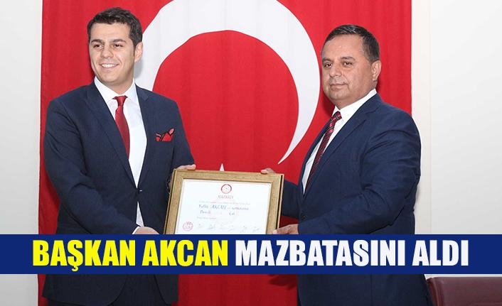 Başkan Akcan mazbatasını aldı