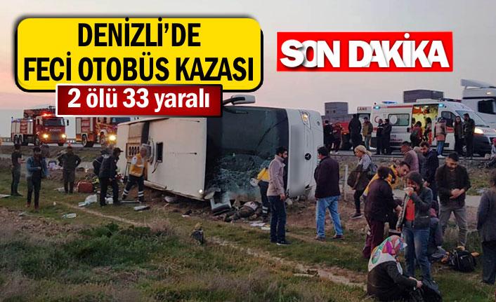 Denizli'de feci otobüs kazası 2 ölü 33 yaralı