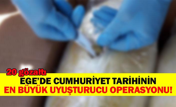 Ege'de Cumhuriyet tarihinin en büyük uyuşturucu operasyonu!