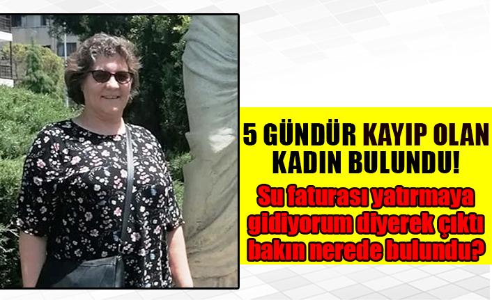 5 Gündür Kayıp Olan Kadın Bulundu
