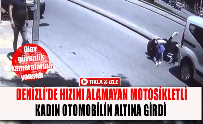 Denizli'de hızını alamayan motosikletli kadın otomobilin altına girdi
