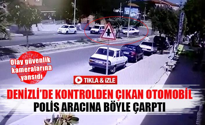 Denizli'de kontrolden çıkan otomobil polis aracına böyle çarptı