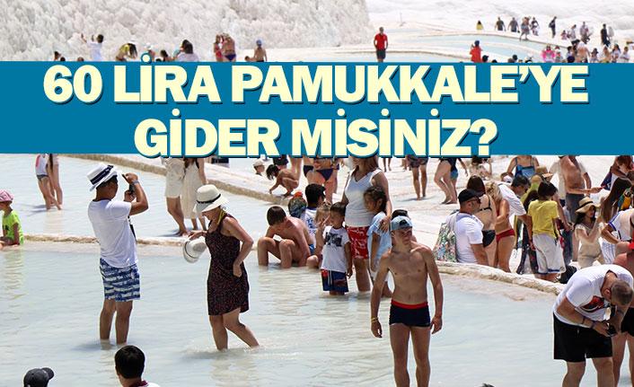 60 Lira Pamukkale'ye Gider Misiniz?