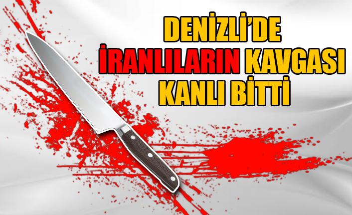 Denizli'de İranlıların kavgası kanlı bitti