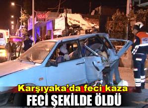 Karşıyaka'da trafik kazası 1 ölü