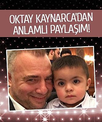 Oktay Kaynarca'dan anlamlı paylaşım!