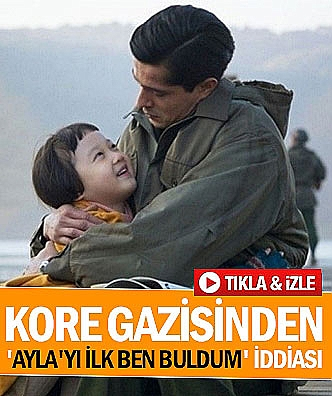 Kore gazisinden 'Ayla'yı ilk ben buldum' iddiası