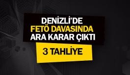 Denizli'de FETÖ davasında ara karar çıktı: 3 tahliye