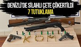 Denizli'de silahlı çete çökertildi:7 tutuklama
