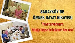 Sarayköy'de örnek hayat hikayesi