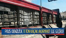 Polis Denizli'de 11 ton kaçak akaryakıt ele geçirdi