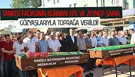 Tanker faciasının kurbanı Efe ve Zeynep Şama gözyaşları toprağa verildi!