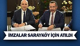 İmzalar Sarayköy için atıldı