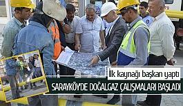 Sarayköy'de doğalgaz çalışmaları başladı
