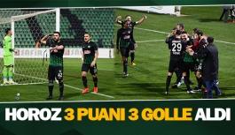 Horoz 3 puanı 3 golle aldı