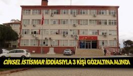 Cinsel istismar iddiasıyla 3 kişi gözaltına alındı