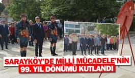 Sarayköy'de Milli Mücadele'nin 99. yıl dönümü kutlandı