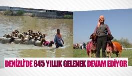 Denizli'de 845 yıllık gelenek devam ediyor