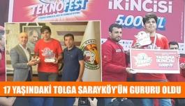 17 yaşındaki Tolga Sarayköy'ün gururu oldu